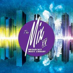 The Mix XV Broadcast Music Library - Royalty Free Music